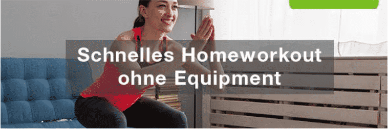 Kurze Homeworkouts ohne Equipment